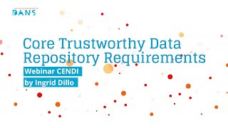 Webinar february 2017 Core Trustworthy Data Repository Requirements CENDI Telecon thumbnail