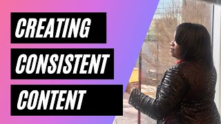 The Key to Creating Consistent Content