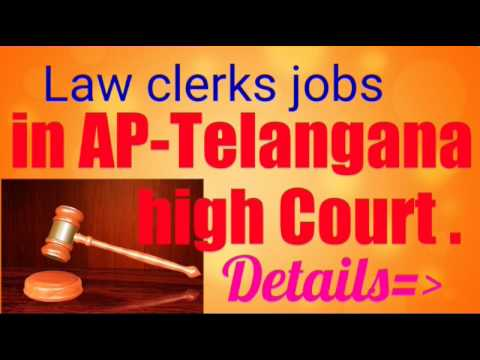 Andhra telangana court Law clerks jobs