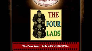4The Four Lads – Gilly Gilly Ossenfeffer Katzenellen Bogen by the Sea