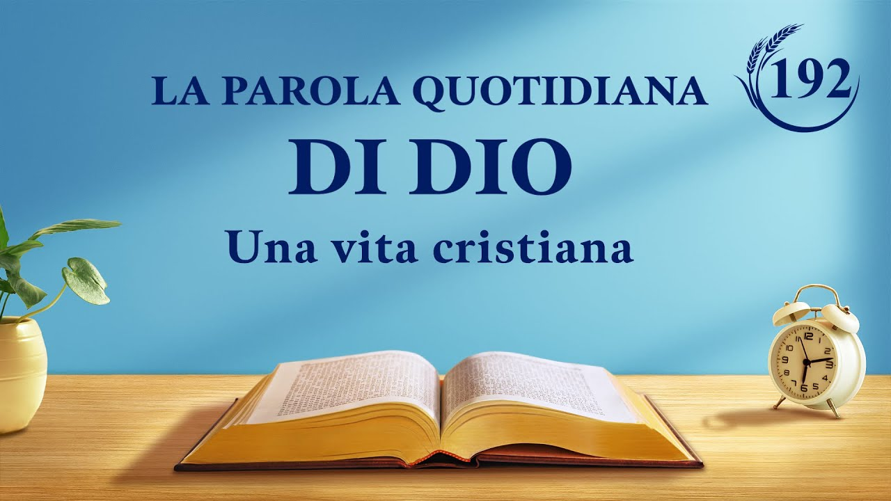 """La Parola quotidiana di Dio   """"Lavoro e ingresso (4)""""   Estratto 192"""