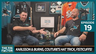Karlsson & Burns, Couture's Hat Trick, Fisticuffs! (Ep 19)