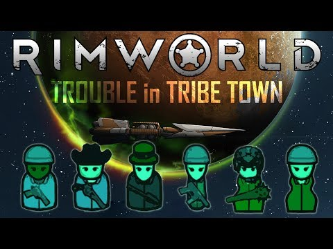 Rimworld - 'Trouble in Tribe Town' Ep6: 'VISITORS' (Cassandra/Modded/Severe)
