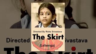 Touching Short Film - The Skirt (Lehenga) | school girl's desire