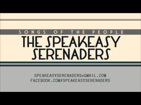 The Speakeasy Serenaders - Four Legged Friend