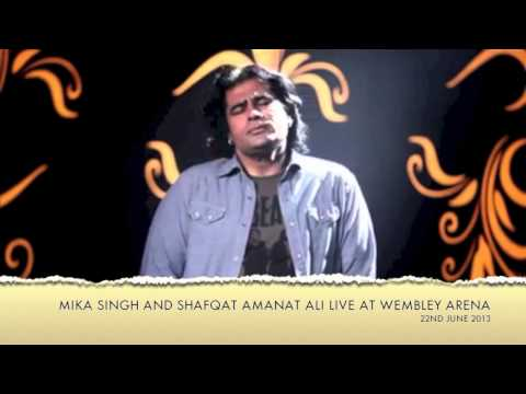 Shafqat Amanat Ali and Mika Singh Live at Wembley Arena on 22nd June 2013
