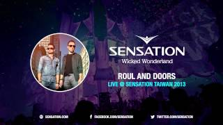 Roul and Doors - Live @ Sensation Taiwan 2013