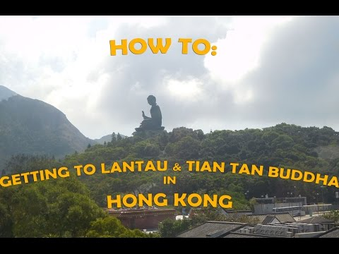 Getting to Lantau & Tian Tan Buddha in Hong Kong - Fall 2015