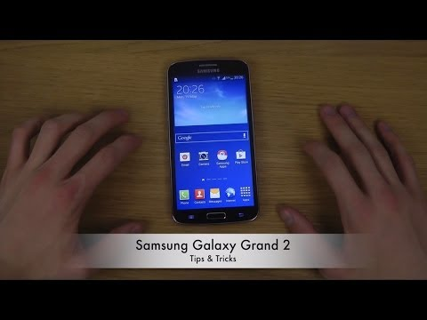 20+ Tips and Tricks Samsung Galaxy Grand 2