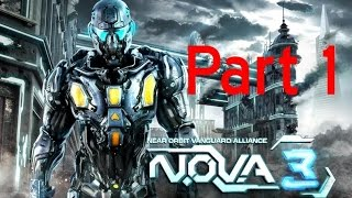 N.O.V.A. 3: Freedom Edition /Android Gameplay Campaign Part 1