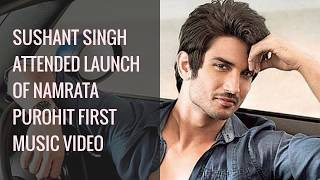Sushant Singh Rajput attended launch of Namrata Purohit first music video