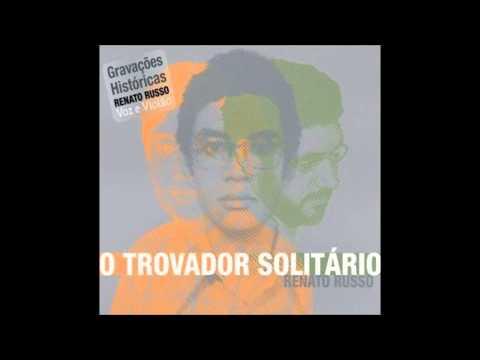 Boomerang Blues - (Trovador Solitário)  Renato Russo