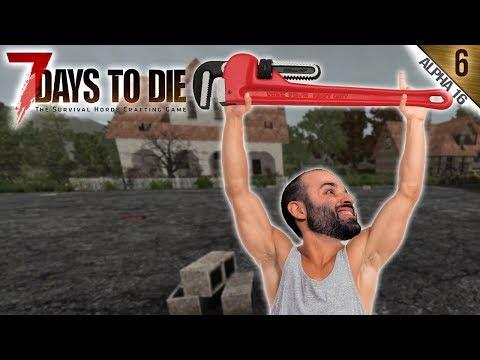 7 DAYS TO DIE A16 #6 | ALABADA SEA LA LLAVE INGLESA | Gameplay Español