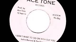Jackie Bernard & The Kingstonians - I Don't Want To Go On Without You /1974