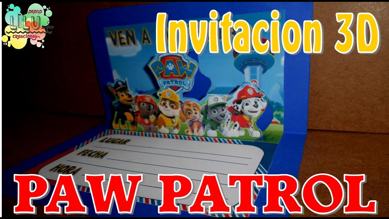 Invitacion PAW PATROL 3D - YouTube