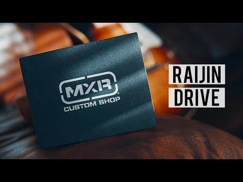 MXR Raijin Drive // Jam and Thoughts