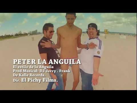 El Estilo De Peter La Anguila El Pichy Films ORIGINAL HD 720p YouTube