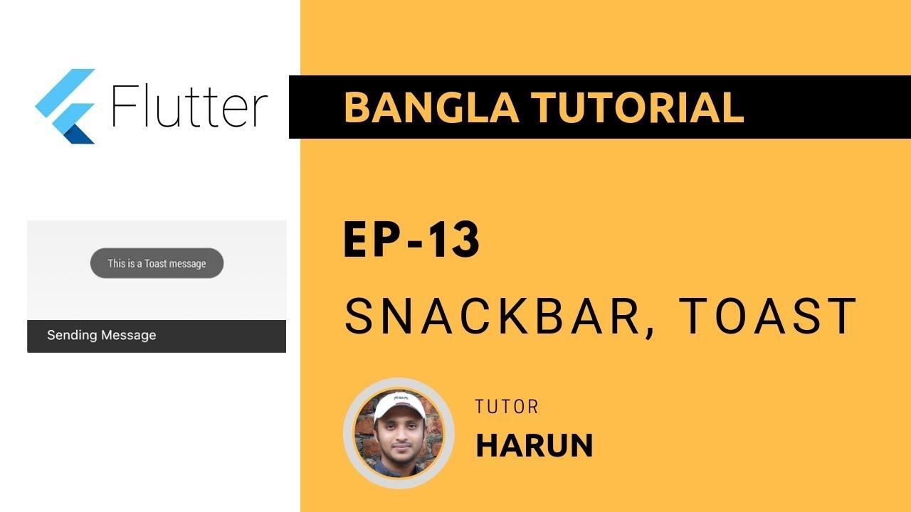 Flutter Tutorial 13 - Snackbar and Toast [Bangla]