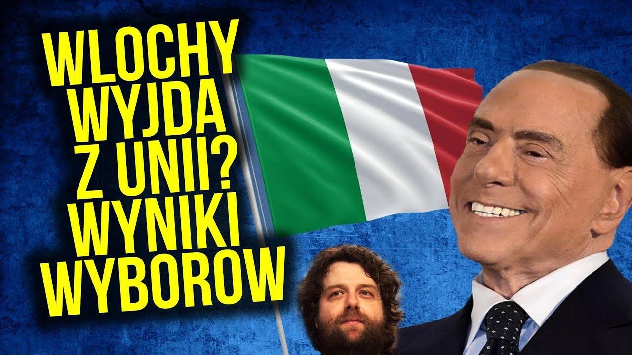 Włochy zapewne Wyjdą z Unii Europejskiej [ UE ] Wybory MOCNO Wygrała PRAWICA Co to znaczy dla Polski