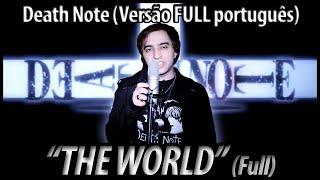 """Death Note abertura 1 """"The World"""" FULL (em Português BR)"""