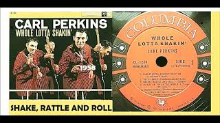 Carl Perkins - Shake, Rattle and Roll Vinyl YouTube Videos