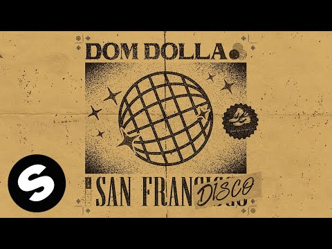 Dom Dolla - San Frandisco (Official Audio)