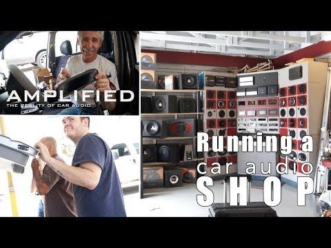 Running a Car Audio Shop