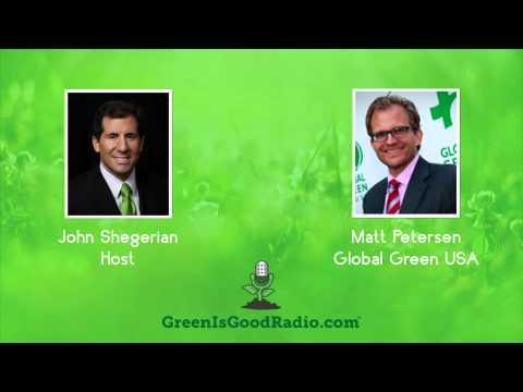 GreenIsGood - Matt Petersen - Global Green USA