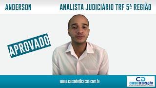 Agradecimento do Aluno Anderson 17° colocado no concurso de Analista Judiciário  do TRF 5° Região