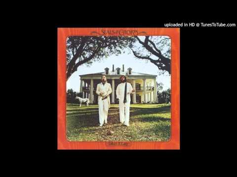 Seals & Crofts - Breaking In A Brand New Love