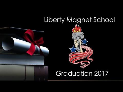 Liberty Magnet School 2017 Graduation
