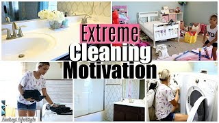 EXTREME CLEANING MOTIVATION | CLEAN WITH ME 2018 | SPEED CLEANING MY HOUSE