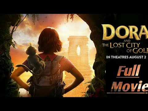dora-and-the-lost-city-of-gold-full-movie-in-hindi-dora-the-explorer-full-movie-in-hindi