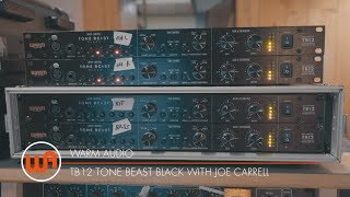 Warm Audio // TB12 Tone Beast Black With Producer Joe Carrell
