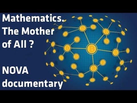 """Mathematics. The mother of Bitcoin ?"" - NOVA documentary"