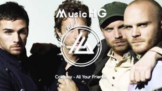 Coldplay - All Your Friends