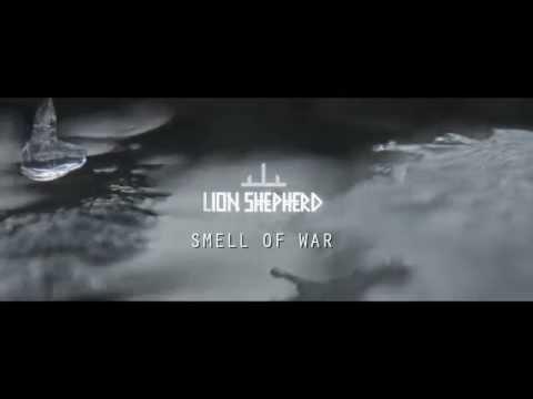 Lion Shepherd feat. Rasm Al Mashan, Jahiar Irani - Smell of War (Lyric Video)