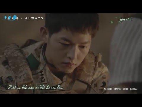 [Vietsub + Kara] Always - t Yoon Mi Rae (OST Descendants of the Sun Part 1)