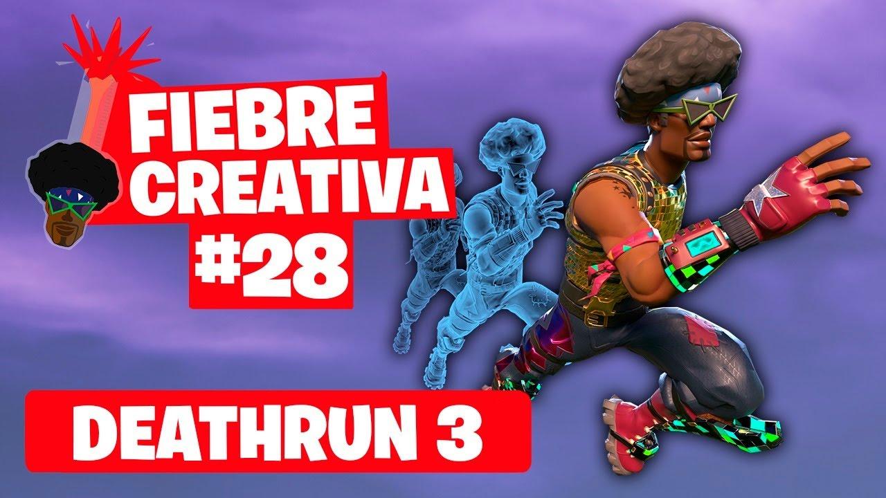 DEATHRUN 3 - Fortnite Fiebre Creativa - Episodio 28