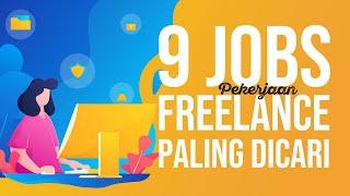 9 Pekerjaan Freelance Yang Paling Banyak Dicari | Bisnis Online Bekerja di Rumah Aja
