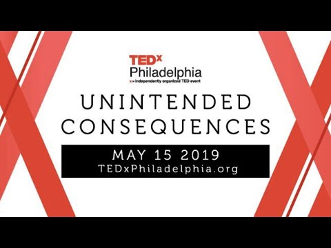 TEDxPhiladelphia - Unintended Consequences Mp3