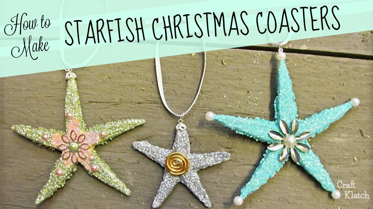beachy starfish christmas ornaments youtube