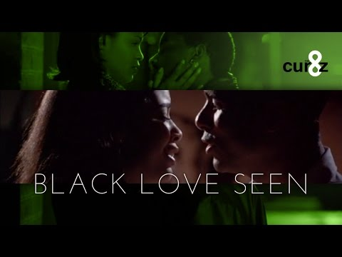 Black Love Seen - Supercut/Film Essay