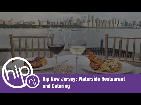 Hip New Jersey: Waterside Restaurant and Catering
