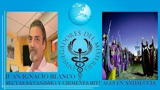 SECTAS SATANISMO Y CRIMENES RITUALES  por Juan Ignacio Blanco