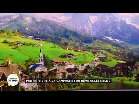 Dossier du jour : Partir vivre à la campagne : un rêve accessible ?