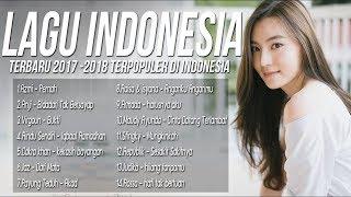 Best Pilihan Lagu Pop Indonesia Terbaru 2018 - 2019 Terpopuler Enak Di Dengar Saat Tidur