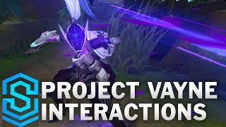 PROJECT: Vayne Special Interactions