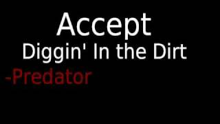 Watch Accept Diggin In The Dirt video