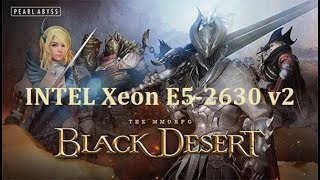 Black Desert. FPS Test INTEL Xeon E5-2630 v2 (NVIDIA GTX 1050)